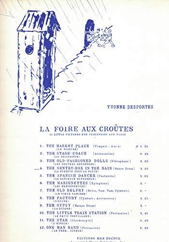DESPORTES YVONNE - THE SENTRY BOX IN THE RAIN (LA FOIRE AUX CROUTES 4) für SNARE DRUM KLAVIER