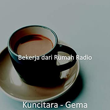 Kuncitara - Gema