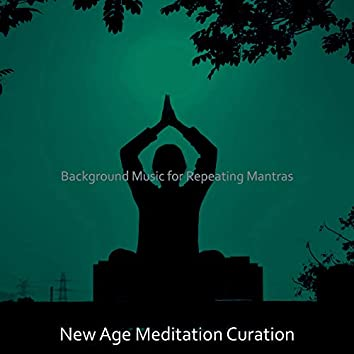 Background Music for Repeating Mantras