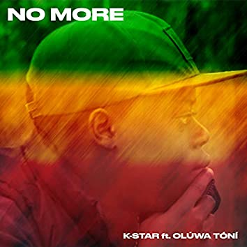 NO MORE (feat. OLUWA TONI) (Original)