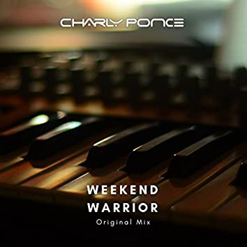 Weekend Warrior (Original Mix)