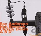 A B D - Ray Anderson -CD Album