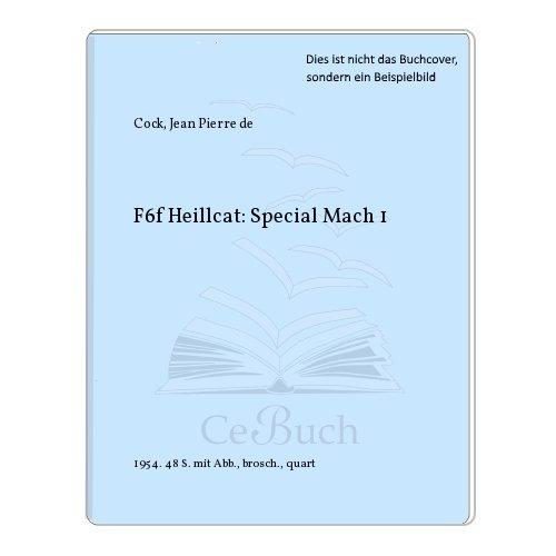 F6f Heillcat: Special Mach 1