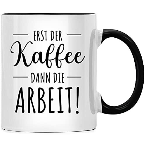 Erst der Kaffee dann die Arbeit Tasse Büro Chef Geschenk, Spruch Kaffeetasse, Kaffeebecher Geschenkidee, Tassen mit Sprüchen lustig, Kollegen Abschied