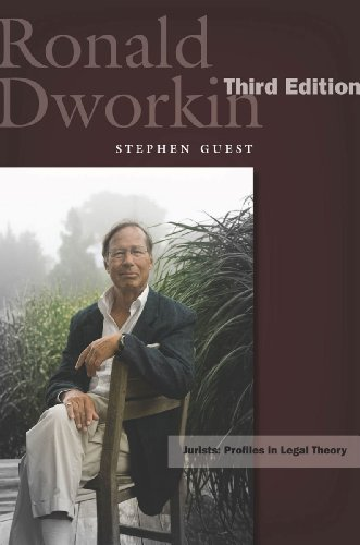 Ronald Dworkin: Third Edition (Jurists: Profiles in Legal Theory) (English Edition)