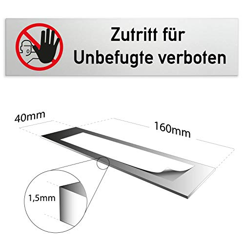 Kinekt3d Leitsysteme Schild/Türschild 160 x 40 x 1,5 mm - Aluminium Vollmaterial eloxiert - Oberfläche in geschliffener Edelstahloptik - 100% Made in Germany (Zutritt für Unbefugte verboten)