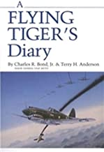 A Flying Tiger's Diary (Centennial Series of the Association of Former Students, Texas A&M University)