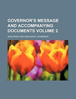 Governor's Message and Accompanying Documents Volume 2