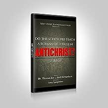 Do the Scriptures Teach a Roman or a Muslim Antichrist? A Debate (DVD)