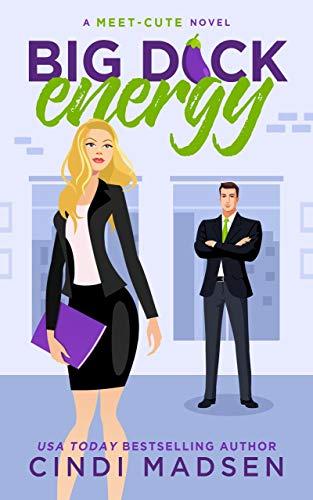 Big Dick Energy: A Meet-Cute Novel by [Cindi Madsen]
