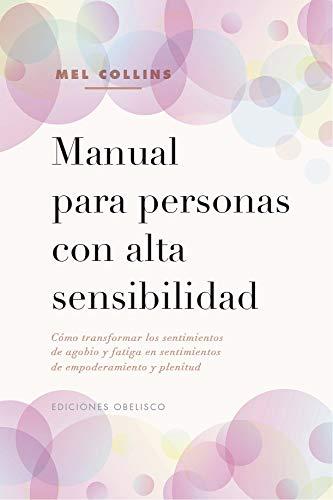 Manual para personas con alta Sensibilidad (Psicología)
