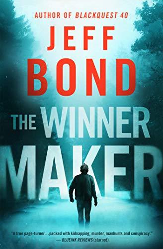 The Winner Maker by [Jeff Bond]
