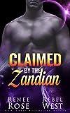 Claimed by the Zandian: An Alien Warrior Romance (Zandian Brides Book 6)