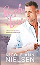 Rush of Love: A Second Chance Small Town Contemporary Romance (Texas Solace Series)