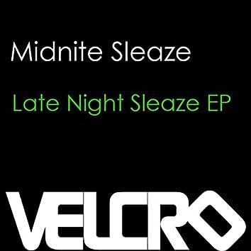 Late Night Sleaze Ep