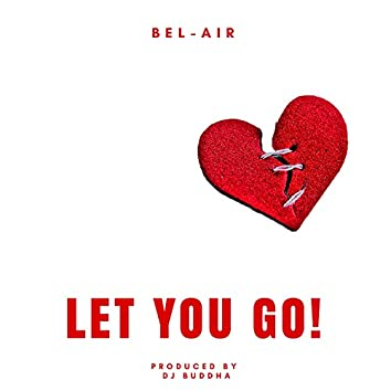 Let You Go!