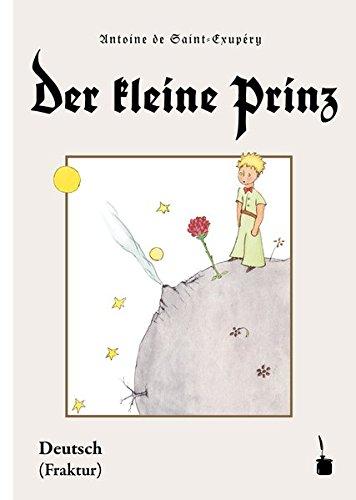 Saint-Exupéry, A: Der kleine Prinz