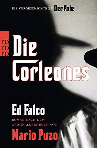 Die Corleones: Roman nach dem Originaldrehbuch von Mario Puzo
