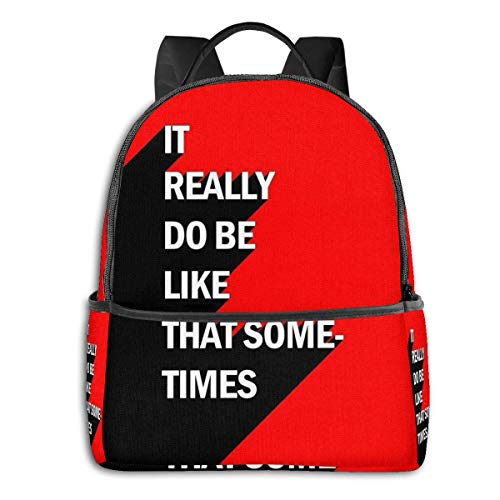 IUBBKI Zaino laterale nero Casual Daypacks It Really Do Be Like That Sometimes Student School Bag School Cycling Leisure Travel Camping Outdoor Backpack