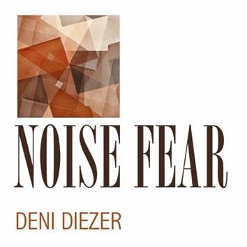Noise Fear