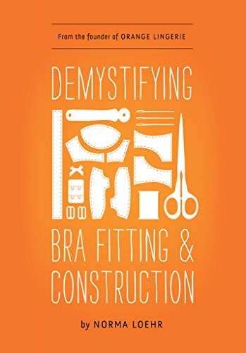 Demystifying Bra Fitting and Construction (English Edition)