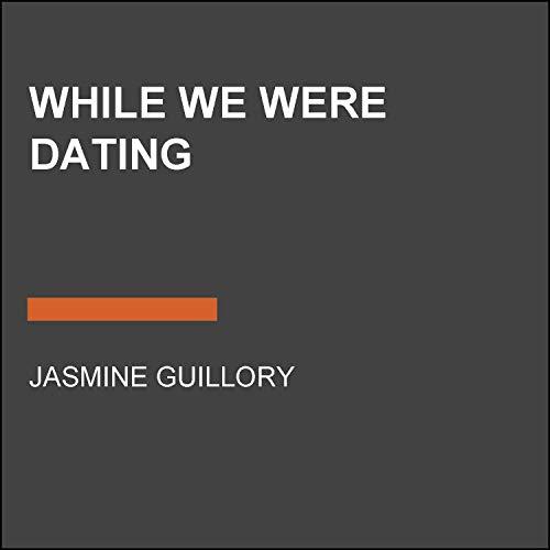 Page de couverture de While We Were Dating