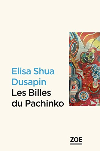 LES BILLES DU PACHINKO (Zoé)