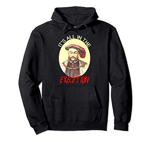 Rey de Inglaterra Funny Henry VIII Shirt Art-Henry 8th Meme Sudadera con...