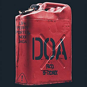 DOA (feat. Oldmilk, Perry Porter, Nobi & Jaga)