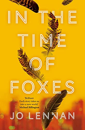 In the Time of Foxes by [Jo Lennan]