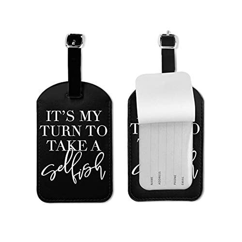 BVlleorueoi Etiquetas de equipaje de cuero para maletas con tarjeta de identificación de nombre para viajes, It's My Turn To Take Eugísta Etiquetas de equipaje para hombres, niños y mujeres