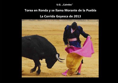 Torea en Ronda y se llama Morante de la Puebla – La Corrida Goyesca de 2013