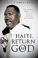 Haiti, Return to God by Apo