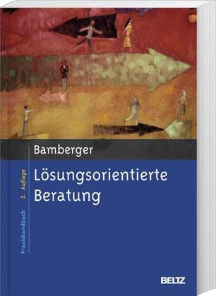 Lösungsorientierte Beratung von Günter G. Bamberger
