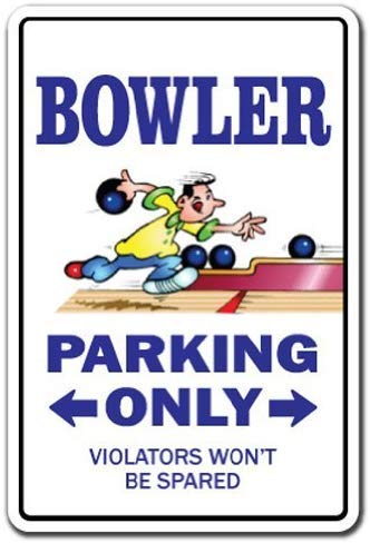 PotteLove Bowler Sign Parking Signs Bowling Ball Shirt Bag Team Pin Aluminium Metal Sign Tin Plaque 12