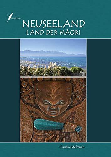 Neuseeland Land der Maori