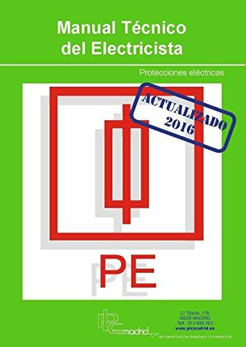 Protecciones Eléctricas - Manual Técnico del Electricista