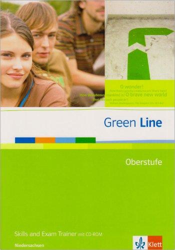 Green Line Oberstufe. Ausgabe Niedersachsen: Skills and Exam Trainer mit CD-ROM Klasse 11/12 (G8). Klasse 12/13 (G9) (Green Line Oberstufe. Ausgabe ab 2009)