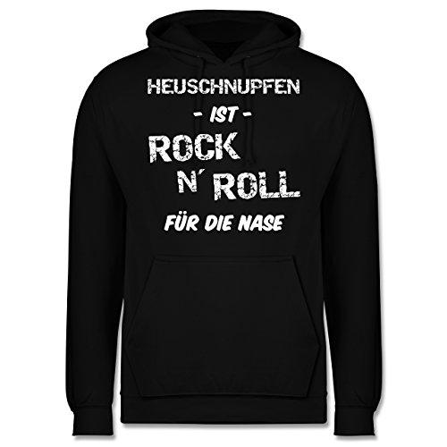 Sprüche - Heuschnupfen ist Rock n\' Roll für die Nase - XS - Schwarz - Rock n roll 4XL - JH001 - Herren Hoodie und Kapuzenpullover für Männer
