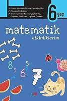 Matematik Etkinliklerim 6 Yas