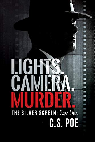 Lights. Camera. Murder. (The Silver Screen Book 1)