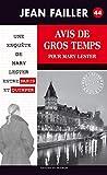 Avis de gros temps pour Mary Lester: Au cœur du 36 quai des Orfèvres (Les enquêtes de Mary Lester t. 44)