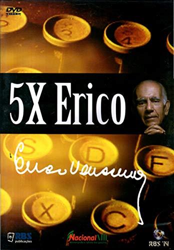 5X Erico - ( 5 vezes Erico ) Erico Verissimo