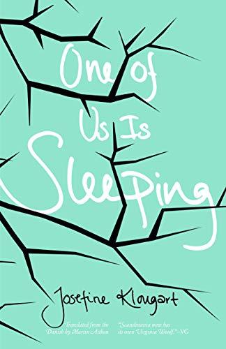 Image of One of Us Is Sleeping (Danish Women Writers Series)