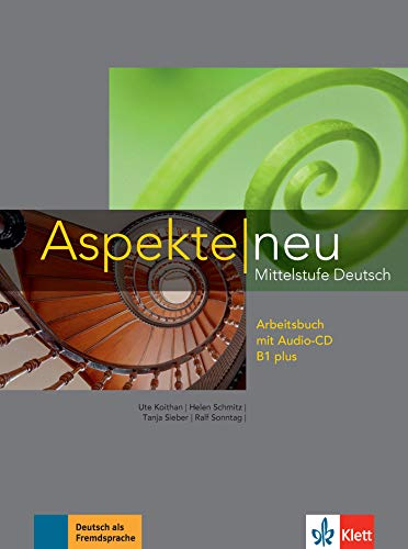 Aspekte neu B1 plus. Arbeitsbuch mit Audio-CD: Mittelstufe Deutsch [Lingua tedesca]