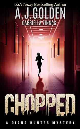 Chopped (A Diana Hunter Mystery Book 4)