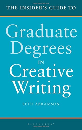 Download The Insider's Guide to Graduate Degrees in Creative Writing 135000040X