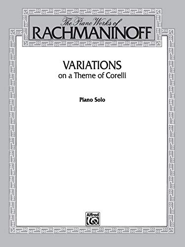 Variations on a Theme of Corelli (Belwin Edition: The Piano Works of Rachmaninoff)