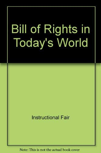 Bill of Rights in Today's World