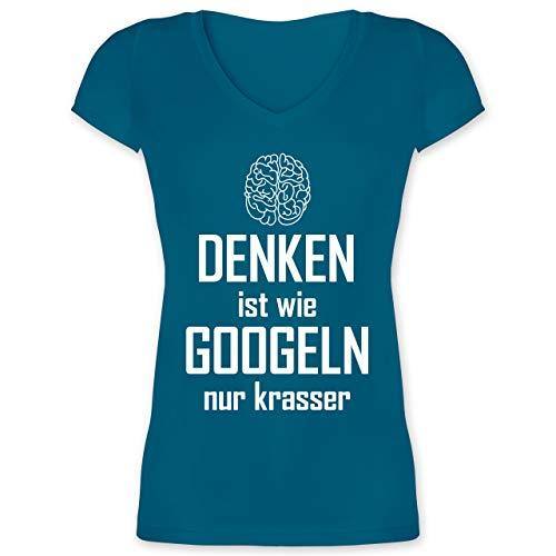 Sprüche - Denken ist wie Googeln nur krasser - L - Türkis - Denken ist wie Damen - XO1525 - Damen T-Shirt mit V-Ausschnitt